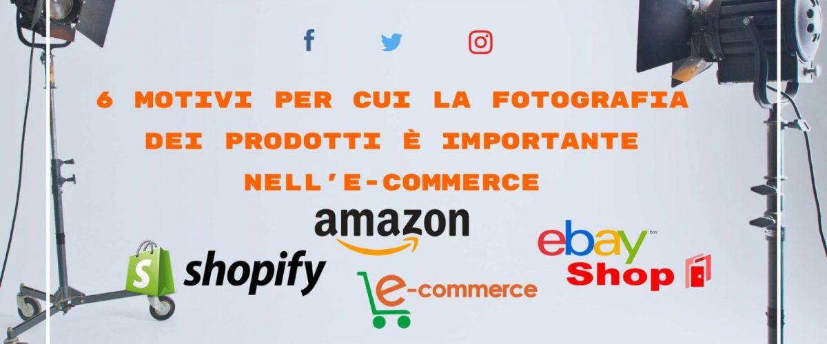 6-motivi-per-cui-la-fotografia-dei-prodotti-è-importante-nell-e-commerce.
